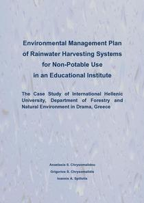 Environmental Management Plan of Rainwater Harvesting Systems for Non Potable Use in an Educational Institute