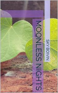 Moonless Nights