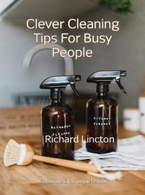 Clever Cleaning Tips For Busy People