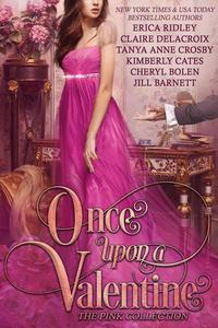 Once Upon a Valentine: The Pink Collection