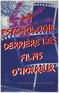 La psychologie derrière les films d'horreur