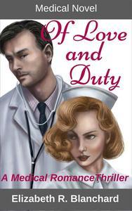 Medical Novel: Of Love & Duty