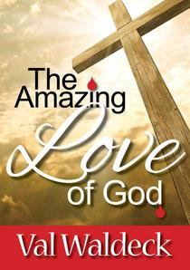 The Amazing Love of God