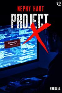 Project X Prequel