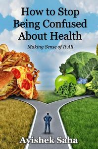 How to Stop Being Confused About Health