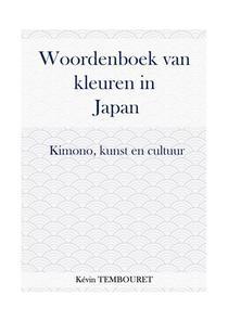 Kleurenwoordenboek in Japan - Kimono, kunst en cultuur