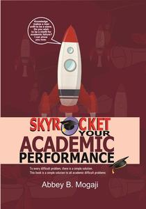 Skyrocket Your Academic Performance