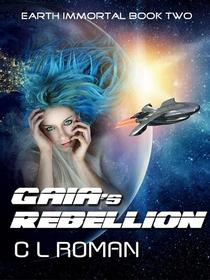 Gaia's Rebellion