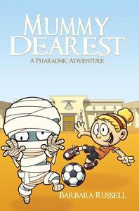 Mummy Dearest-A Pharaonic Adventure