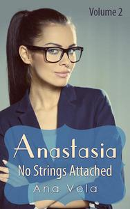 Anastasia: No Strings Attached (Vol. 2)