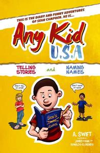 Any Kid USA - Telling Stories and Naming Names