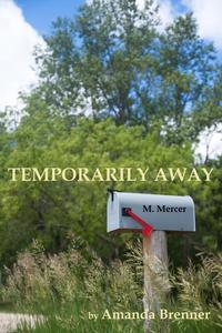 Temporarily Away