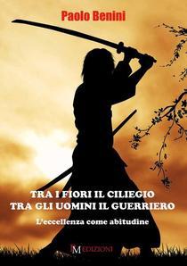 Tra i fiori il ciliegio tra gli uomini il guerriero