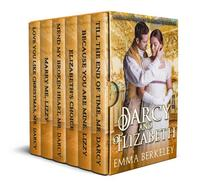 Darcy and Elizabeth: A Pride and Prejudice Variation Collection