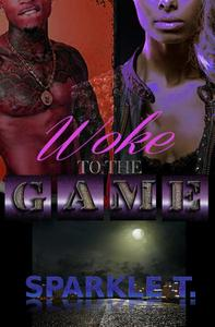 Woke To The Game - Part 1