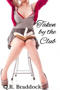 Taken by the Club