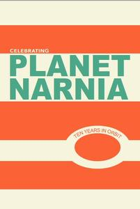 Celebrating Planet Narnia: 10 Years in Orbit