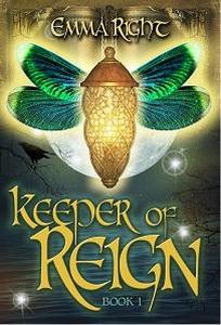 Keeper of Reign, Epic Fantasy, Book 1