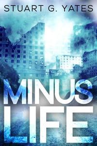 Minus Life