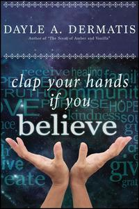 Clap Your Hands If You Believe