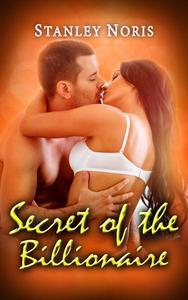 Secret of the Billionaire Book 5