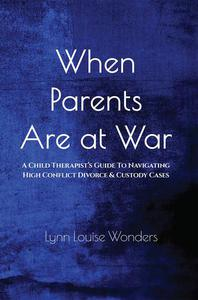 When Parents Are At War