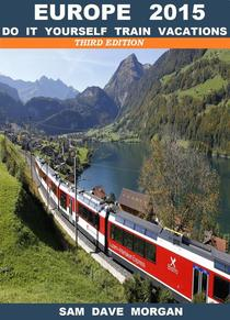 Europe: Do it yourself trains vacations