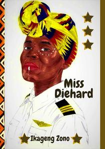 Miss Diehard