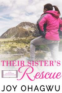 Their Sister's Rescue - Christian Inspirational Fiction - Book 8