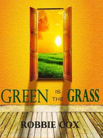 Green Is the Grass