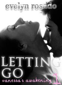Letting Go: Vanessa's Awakening #1