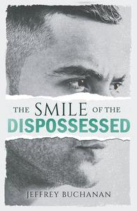 The Smile of the Dispossessed