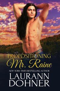 Propositioning Mr. Raine