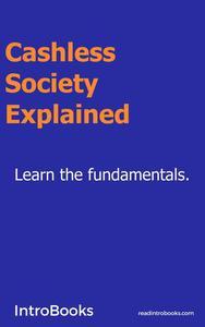 Cashless Society Explained