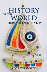 History of the World: from the Back of a Boat