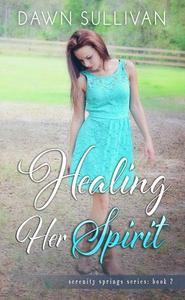 Healing Her Spirit