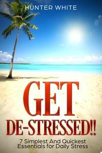 Get De-Stressed!!