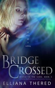 Bridge Crossed