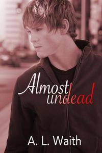 Almost Undead