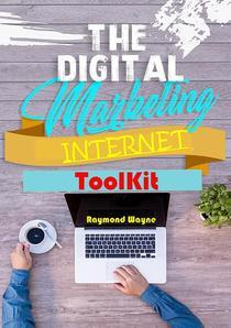 The Digital Marketing Internet Toolkit