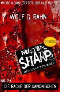 Milton Sharp #24 - Die Rache der Dämonischen