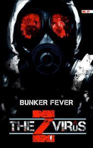 The Z Virus Volume 1: Bunker Fever