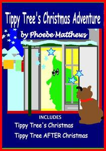 Tippy Tree's Christmas Adventure