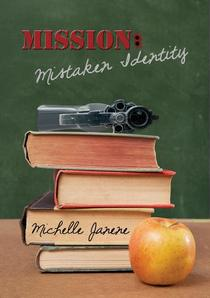 Mission: Mistaken Identity