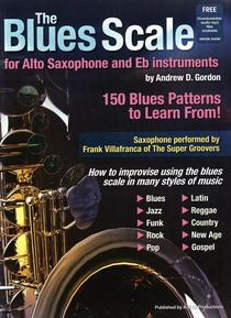 The Blues Scale for Alto Saxophone and Eb Instruments