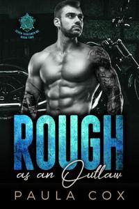 Rough as an Outlaw (Book 2)