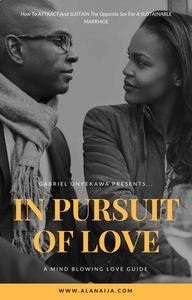 In Pursuit Of Love