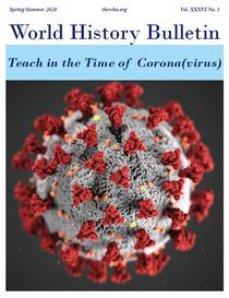 World History Bulletin: Teach in the Time of Corona(virus)