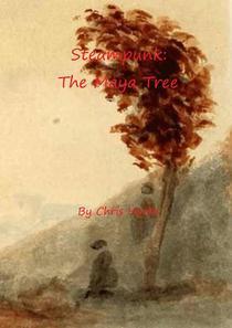 Steampunk: The Maya Tree