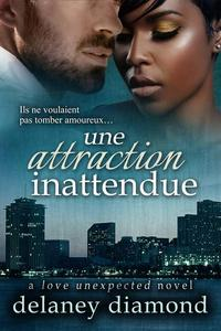 Une attraction inattendue